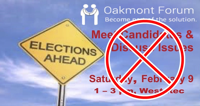 CANCELLED:  Oakmont Forum on Candidates and Issues