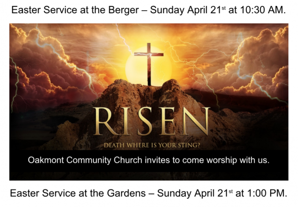 Easter Service at the Berger & Gardens – Sunday April 21